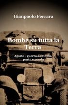 Bombe su tutta la Terra – agosto