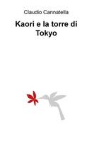 Kaori e la torre di Tokyo