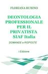 DEONTOLOGIA PROFESSIONALE PER IL PRIVATISTA SIAF...