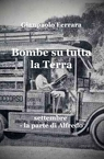 copertina Bombe su tutta la Terra – s...