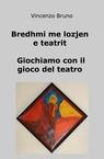 copertina Bredhmi me lozjen e teatrit...