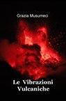 copertina Le Vibrazioni Vulcaniche