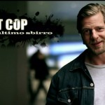 Ascolti tv, vince Last Cop con 2.7 milioni di spettatori