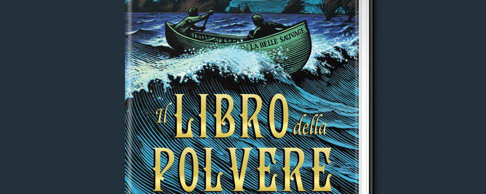 Philip Pullman con Il Libro della Polvere torna al mondo di Queste oscure materie
