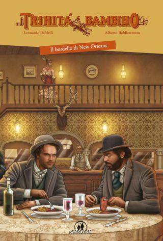 Trinità e Bambino: Il bordello di New Orleans. Le tavole in anteprima