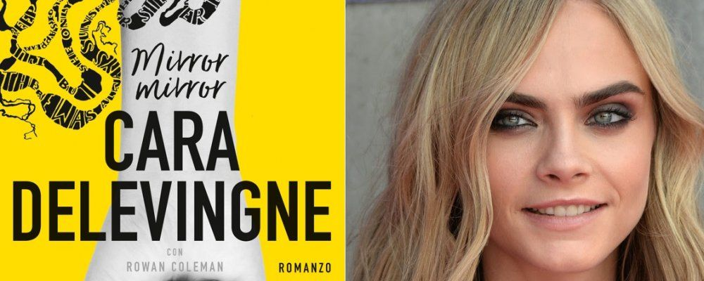 Cara Delevingne, esce Mirror, Mirror il primo libro dell'attrice e modella