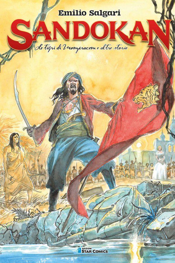 Sandokan a fumetti, nuova vita per la Tigre della Malesia e i personaggi di Emilio Salgari