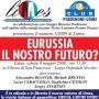 Udine: presentazione di Eurussia, il nostro futuro?