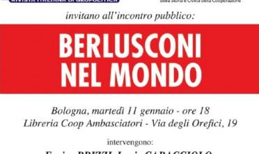 Bologna: Berlusconi nel mondo