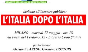 Milano: L'Italia dopo l'Italia
