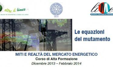 """Corso di alta formazione """"Miti e realtà del mercato energetico"""""""
