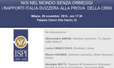 """A Milano, """"I rapporti Italia-Svizzera alla prova della crisi"""""""