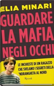 copertina libro di Elia Minari Guardare la mafia negli occhi ok