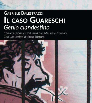 Balestrazzi-Il-caso-Guareschi