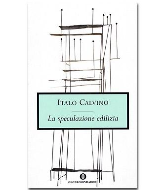 CALVINO_ITALO_la_speculazione_edilizia