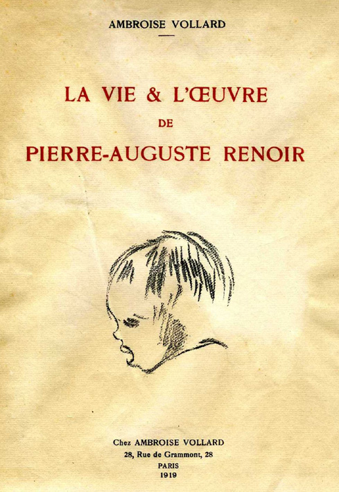A. Vollard, La vie et l'oeuvre de Pierre-Auguste Renoir, Parigi, 1919