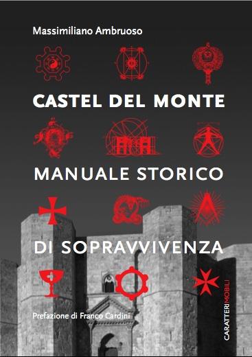 Il libro di Amoruso su Castel del Monte