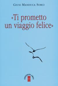 manduca_sorci_ti_prometto_un_viaggio_felice