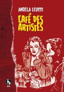 390-cafè-des-artistes-copertina-angela-leucci-lupo-editore
