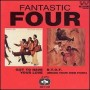 Fantastic four – I Just Wanna Love You Baby