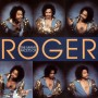 Roger Troutman – I Wanna be Your Man