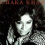 Chaka Khan - Got To Be There