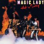 Magic Lady - Hold Tight