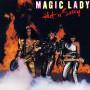 Magic Lady - Hold Tight