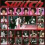 Switch - There I'll Never Be