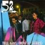 52nd_Street_-_Tell_Me_(How_It_Feels)