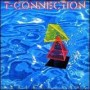 T Connection - Best Of My Love
