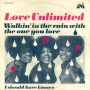 Love Unlimited - Walking In The Rain With The One I Love1