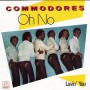 Commodores – Oh No