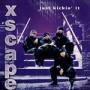 Xscape – Just Kickin' It
