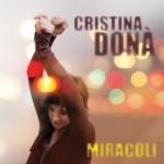 CRISTINA DONA' - MIRACOLI