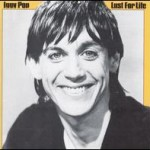 IGGY POP - LUST FIR LIFE