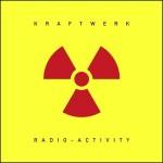 Kraftwek - Radioactivity