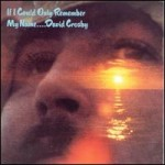 DAVID CROSBY - LAUGHING