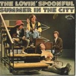 LOVIN SPOONFUL - SUMMER IN THE CITY