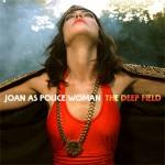 JOAN AS POLICE WOMAN - THE MAGIC