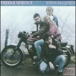 PREFAB SPROUT - WHEN LOVE BREAK DOWN