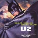 U2 - HOLD ME,THRILL ME,KISS ME.KILL ME