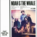 NOAH E THE WHALE - LIFE GOES ON