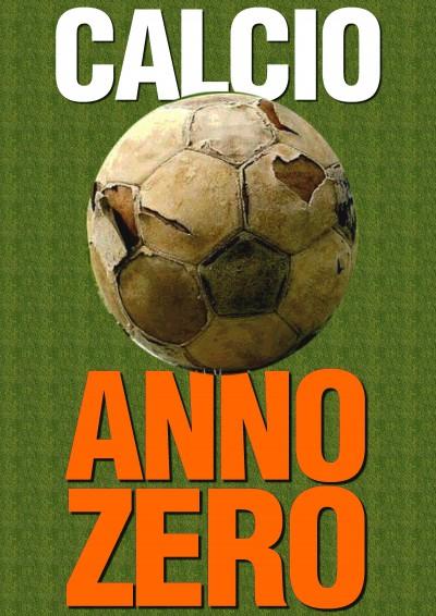 calcio anno zero 3