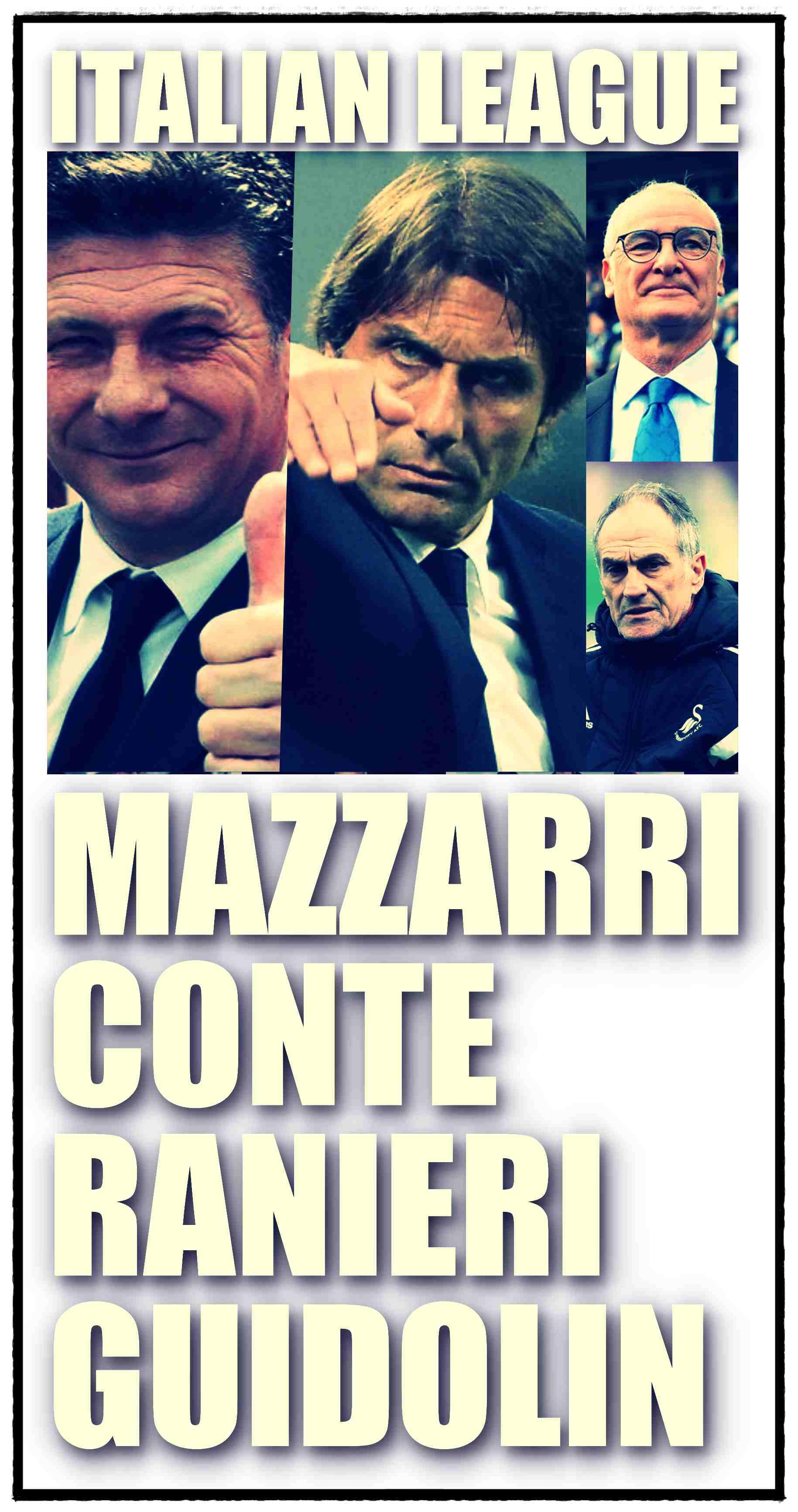 Combo Mazzarri Conte Ranieri Guidolin