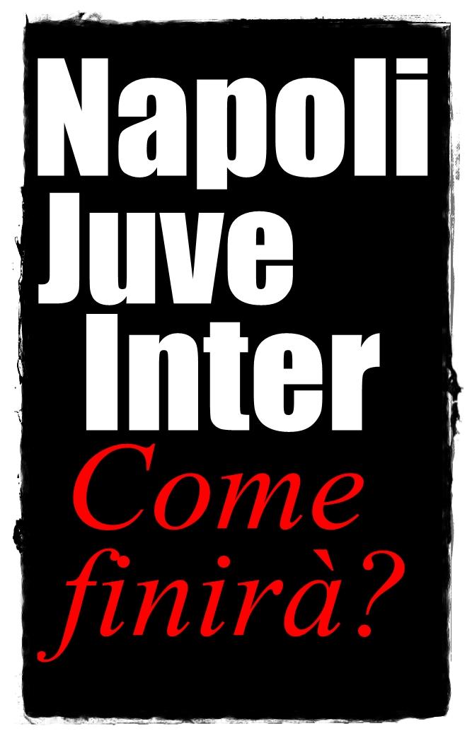 Sondaggio Napoli Juve Inter