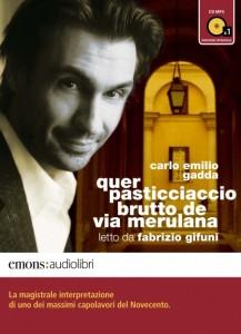 L'audiolibro gaddiano con la voce di Fabrizio Gifuni
