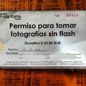 Tocket per fotografare al museo messicano dedicato a Frida Khalo (cortesia di Toni Garbasso). La taroffa è di circa 3 euro.