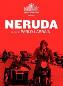 Il cinema di carne e sangue di Pablo Larrain. Neruda