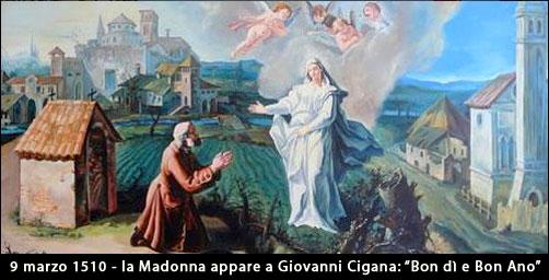 La Madonna appare a Giovanni Cigana e lo saluta in lingua veneta - 9 marzo 1510